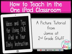 Teaching in the One iPad Classroom: Part 1