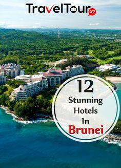 Top 12 Stunning Hotels In Brunei