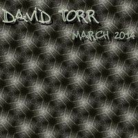 by David Torr by David Torr on SoundCloud March 2014, My Music, David
