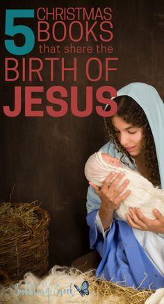 Christmas books that share the birth of Jesus | Nativity | Christmas books for children