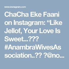 "ChaCha Eke Faani on Instagram: ""Like Jellof, Your Love Is Sweet...😍🙌🏾 #AnambraWivesAssociation..🍾🥂 👗@nomeasurenwoke 💇🏽@itssashashair"""