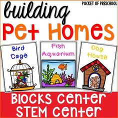 Blocks Center STEM Posters with a Pet Theme