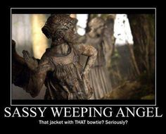 Sassy Weeping Angel… <--- I was totally thinking this when I watched it!!!