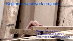 Beginner Woodwork Projects