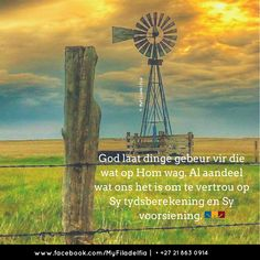 Al aandeel wat ons het is om te vertrou op Sy tydsberekening en Sy voorsiening. Scripture Quotes, Bible, Inspirational Qoutes, Motivational, Afrikaanse Quotes, Angel Prayers, Goeie More, Prayer Book, Godly Woman