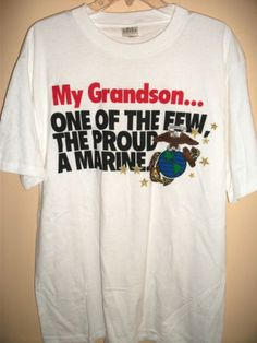 """""""My Grandson... One of the Few the Proud a Marine"""" T-Shirt size L, XL NEW"""