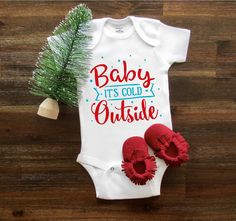 Christmas Onesie®, Baby it's cold outside, Baby onesie® Baby Shower Gift, Newborn Onesie® Toddler Baby Boy Baby girl Baby Clothing Gerber by TheBarnCustomDesigns on Etsy https://www.etsy.com/listing/574666413/christmas-onesie-baby-its-cold-outside