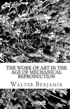 The Work of Art in the Age of Mechanical Reproduction by Walter Benjamin http://www.amazon.com/dp/1453722483/ref=cm_sw_r_pi_dp_Oo91ub0SPZAPE