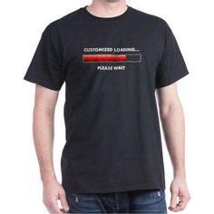 Cafepress Personalized Loading... Dark T-Shirt, Men's, Size: 3XLarge (+$3.00), Black