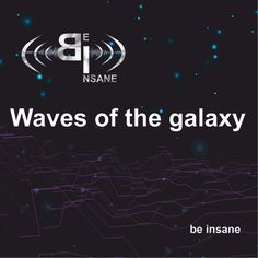 Stream Waves of the galaxy by be insane from desktop or your mobile device Desktop, Waves, Movie Posters, Film Poster, Popcorn Posters, Film Posters, Wave, Posters, Beach Waves