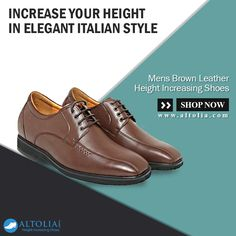 Life's Short, You Don't Have to Be. Shop Our Trendy Italian style Shoe pair for Increasing Height at  #Altolia. #BrownLeatherShoe #HeightIncreasingShoe