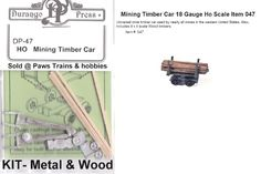 Mining Timber Car 18 Gauge Ho Scale Item 047  NIB