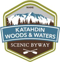 Katahdin Woods & Waters Scenic Byway (OFFICIAL WEBSITE)