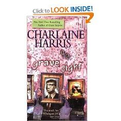 Charlene Harris - Grave Sight  First book in the Harper Connelly Mysteries series