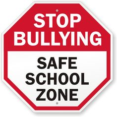 Stop Bullying Safe School Zone Sign - Fast shipping, direct from the USA manufacturer. Order your Stop Bullying Safe School Zone Sign today. School Zone Sign, School Signs, World History Teaching, World History Lessons, Stop Bullying, Anti Bullying, Safe Schools, Mental And Emotional Health, Worksheets For Kids