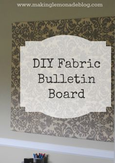 HUGE DIY Fabric Bulletin Board (for just a few dollars, no cork needed!)