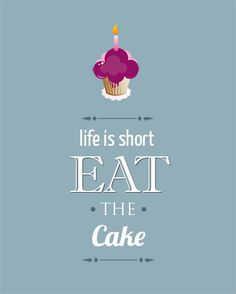 Life is short Eat the Cake Letters Typography with por MirDesigns
