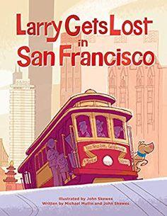 Larry Gets Lost in San Francisco: Michael Mullin, John Skewes