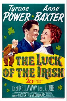 The Luck of the Irish ( 1948 ) Tyrone Power, Anne Baxter, Cecil Kellaway.