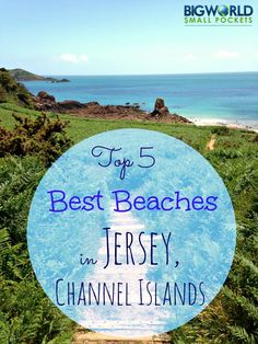 Top 5 Best Beaches in Jersey, Channel Islands - the most southerly place in Great Britain {Big World Small Pockets}