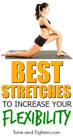 of the Best Stretches to Improve Your Flexibility Best Stretches to Improve your Flexibility - these are awesome! Tone-and-Best Stretches to Improve your Flexibility - these are awesome! Tone-and- Stretches To Increase Flexibility, Flexibility Tips, Cheer Stretches, Daily Stretches, Flexibility Training, Best Stretches, Best Stretching Exercises, Get In Shape, Excercise
