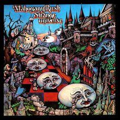 Mahogany Rush – Strange Universe (1975). A clustered kingdom where everyone coexists in harmony.