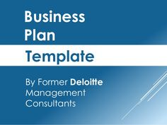 SlideShare Business Plan Template Created By Former Deloitte Management Consulta Business Plan Template Free, Sample Business Plan, Sample Resume, Resume Format, Writing A Business Plan, Business Planning, Business Articles, Business Tips, Consultant Business