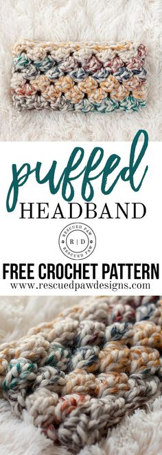 Puffed Headband Crochet Pattern - A FREE crochet pattern from Rescued Paw Designs Use this free crochet headband pattern to make a crochet head band! This crochet puff stitch headband is written in mulitple sizes. Crochet Headband Free, Crochet Gloves, Crochet Beanie, Free Crochet, Crochet Baby, Crocheted Hats, Quick Crochet, Crochet Ear Warmers, Crochet Ear Warmer Pattern
