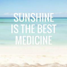 Sunshine is the best medicine. It most definitely is! #quoteoftheday #sunshine #beachlife #beachquote #beachliving #coastalliving