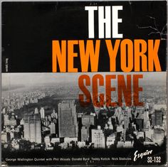 The George Wallington Quintet, The New York Scene [1957] Esquire