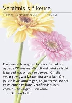 Vergifnis beteken dat jy gereed is om aan te beweeg. Pray Quotes, Quotes About God, Encouragement Quotes, Morning Inspirational Quotes, Inspirational Thoughts, Afrikaanse Quotes, Morning Greetings Quotes, Positive Words, Strong Quotes