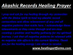 Akashic Record Healing Prayer Spiritual Enlightenment, Spiritual Path, Spiritual Wisdom, Spiritual Awakening, Prayers For Healing, Healing Prayer, Akashic Records, Abraham Hicks Quotes, Past Life