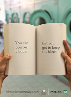 "The National Reading Campaign ""reading matters"" - You can borrow a book, but you get to keep the ideas"