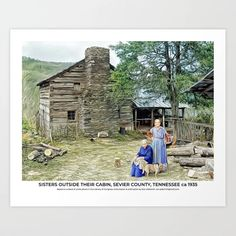 Sisters Outside their Cabin, Sevier County, Tennessee ca 1935 Art Print Colorized History, Meet The Artist, Buy Frames, Tennessee, The Outsiders, Sisters, Gallery Wall, Cabin, Art Prints