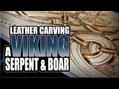 Leather Carving: A Viking Serpent & Boar - REAL TIME - YouTube