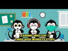 Gandhi's Three Wise Monkeys Story in Hindi - Learning Hindi Day 17