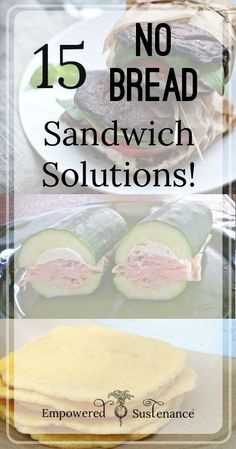 15 No-Bread Sandwich Solutions. Pin now. check later.