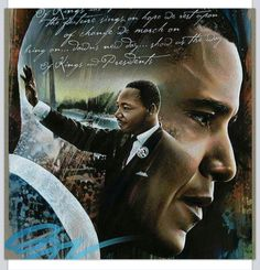 Martin Luther King and Pres.  Barack Obama Inauguration. What a joyous day!!!