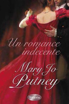 "SERIE ""LORDS PERDIDOS"" #3 - Un romance indecente // Mary Jo Putney // Titania romántica histórica (Ediciones Urano)"
