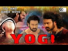 Yogi (2015) Full Hindi Dubbed Movie 720p    Yogi (2015) Recommended Player: VLC Media Player Movie Format: MKV Movie Size:1.5gb Information about this movie: A mother from a small village searches for her son in Hyderabad; unaware that he has changed his name and is now both a target and a threat for all the gangsters of the city.Detailed Plot Outline  1.5GB  544MB  Hindi Dubbed
