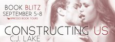 Tome Tender: Constructing Us by C. J. Lake Book Blitz and Givea...
