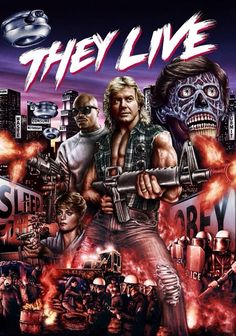 They Live Movie Poster 1988 John Carpenter Horror Movie Posters, Movie Poster Art, Poster S, Horror Movies, 80s Posters, Horror Art, Sci Fi Movies, Scary Movies, Great Movies