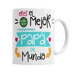 Taza Papá eres el mejor del Mundo - Tazas originales para papá