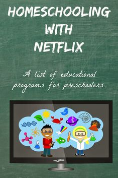 Homeschooling with Netflix A Printable List for Preschoolers