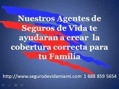 Seguros de Vida Miami - La Proteccion Familiar correcta