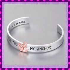 """🎉HP🎉🆕""""You Are My Anchor"""" Bracelet Cuff🆕 🆕⚓️🆕Beautiful Silver Alloy Cuff Bracelet engraved with """"You Are My Anchor"""" and has a Rose Gold Anchor attached. Inside of cuff is engraved """"As I Am Yours"""". This cuff is adorable and would be a great gift for someone or for yourself. Diameter is 2.5"""" Circumference is 7.85"""".🆕⚓️🆕PRICE IS FIRM UNLESS BUNDLED🆕⚓️🆕 BOUTIQUE Jewelry Bracelets"""