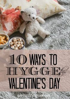 February is the perfect month to not only celebrate the people you love, but also a time to practice some intentional self care. Here are ten easy ways to practice a little self love and hygge this Valentine's Day Konmari, Danish Hygge, Danish Words, Single Sein, Hygge Life, Hygge House, Cozy Blankets, Be My Valentine, Funny Valentine