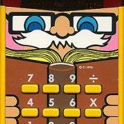 1970s calculator (thanks @Traciekyz854 )