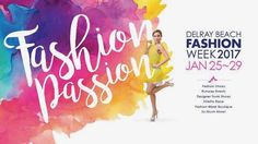 We're looking forward to working at the amazing Delray Beach Fashion Week 2017