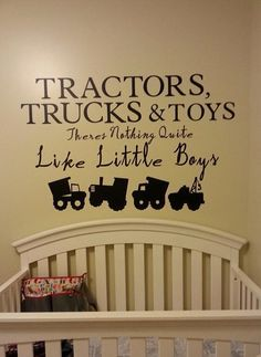 Good Free of Charge Baby boy nursery, wall decal vinyl decal tractor construction dump truck boys nursery playroom boys vinyl decal baby boy Tips Got kids ? You then understand that their stuff winds up literally throughout the home! Baby Boy Nursery Themes, Baby Boy Rooms, Baby Boy Nurseries, Nursery Ideas, Kids Rooms, Country Boy Nurseries, Baby Room, Babyroom Ideas, Neutral Nurseries